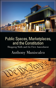 Public Spaces, Marketplaces, Constitution, Shopping Malls, First Amendment